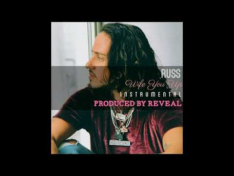 Russ - Wife You Up Instrumental (Prod. Reveal)