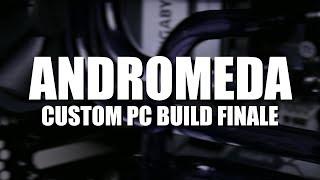 Project 'Andromeda' $2500 Custom Loop PC Build (Part 2 of 2)