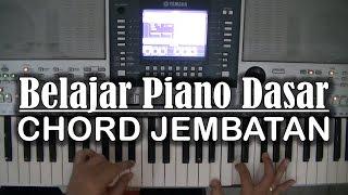 belajar piano dasar chord jembatan