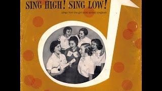 Sing High! Sing Low!  More Girl Scout Songs (vintage vinyl, 1956)