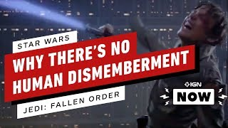 Why Star Wars Jedi: Fallen Order Won't Allow Human Dismemberment - IGN Now