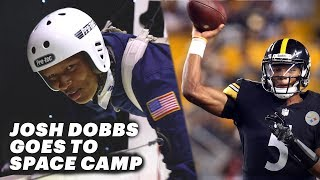 Steelers Quarterback Josh Dobbs Goes to Space Camp