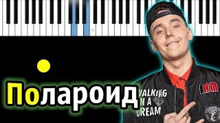 Slame - Polaroid   Piano_Tutorial   Разбор   КАРАОКЕ   НОТЫ