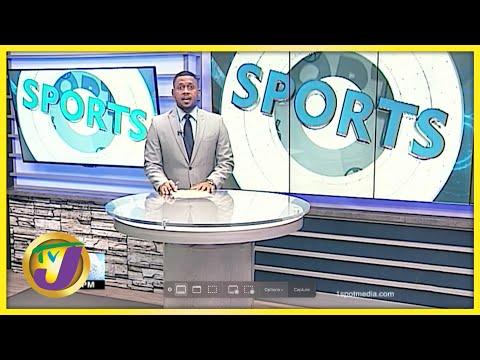 Jamaican Sports News Headlines   TVJ News - July 7 2021