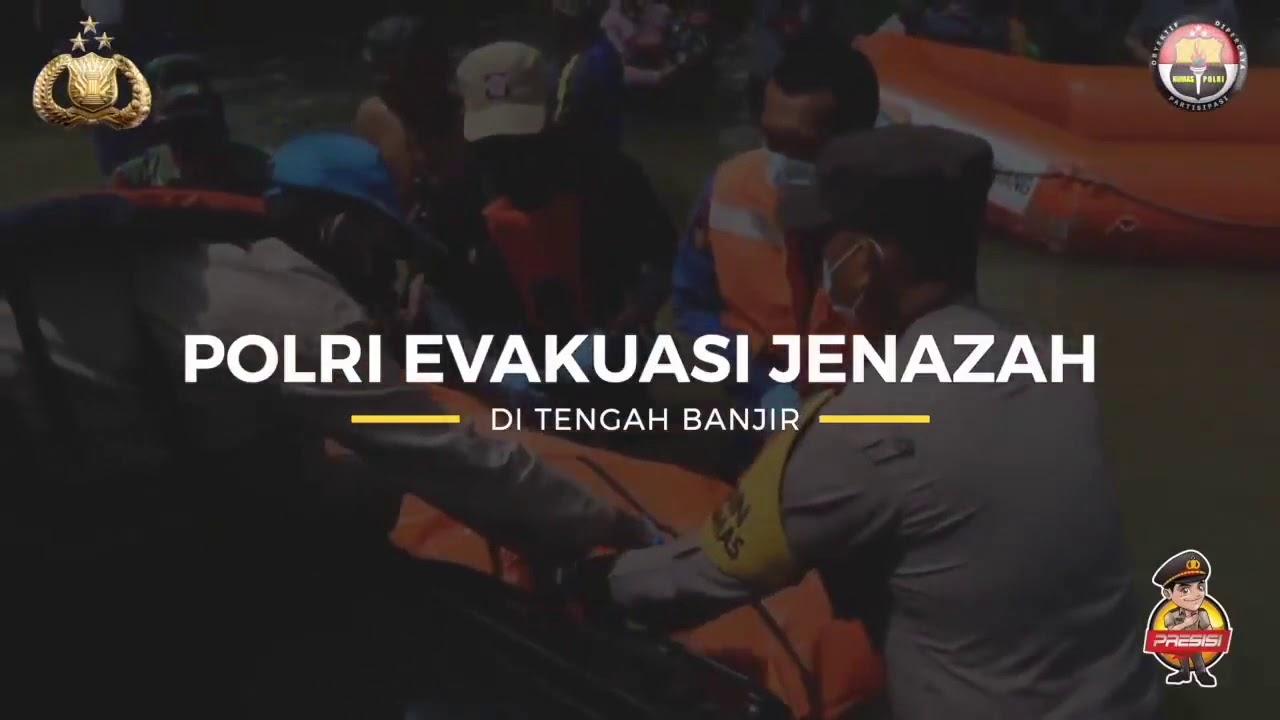 POLRI EVAKUASI JENAZAH DI TENGAH BANJIR