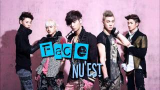 Face - Nu'est [ Romanization & English Lyrics & MP3 Link ]