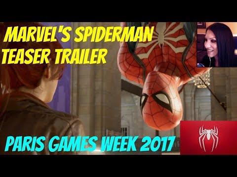 MARVEL'S SPIDERMAN TEASER TRAILER - LIVE REACTION - PARIS GAMES WEEK 2017