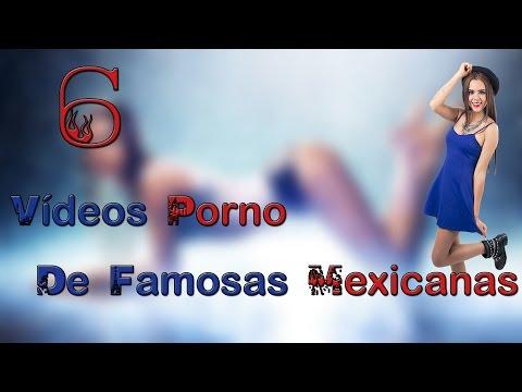6 Famosas mexicanas que tienen un vídeo P♥RNO por internet