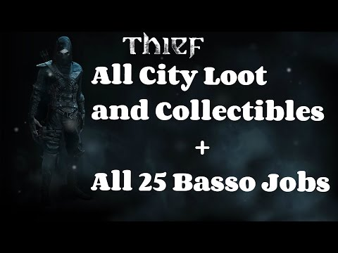 """Thief 4"" All City Loot and Collectibles + All 25 Basso Jobs [60FPS]"