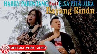 Harry Parintang & Elsa Pitaloka - Bayang Rindu [Official Music Video HD]