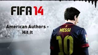 Fifa 14  American Authors - Hit It