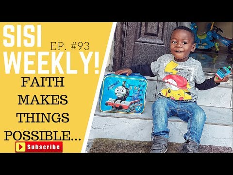 FAITH STILL WORKS | LIFE IN LAGOS | SISIWEEKLY  EP #93