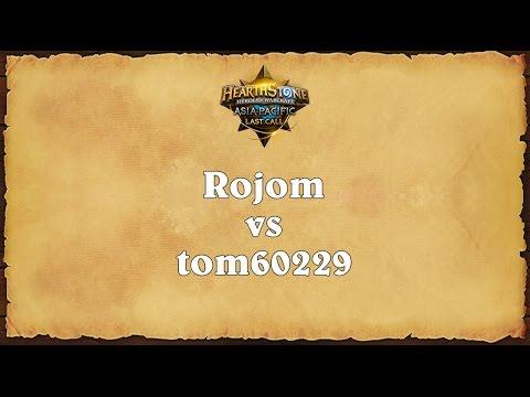 Rojom vs tom60299 - Asia-Pacific Last Call - Quarterfinal 4