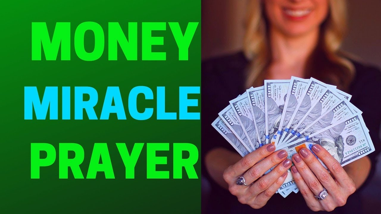PRAYER FOR A FINANCIAL MIRACLE – MIRACLE PRAYER FOR