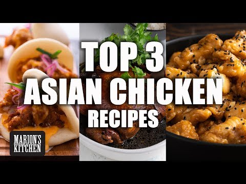Top 3 Asian Chicken Recipes - Marion's Kitchen
