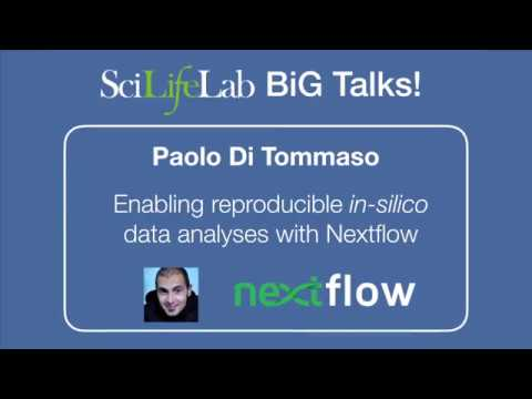 Enabling reproducible in silico data analyses with Nextflow - Paolo Di Tommaso