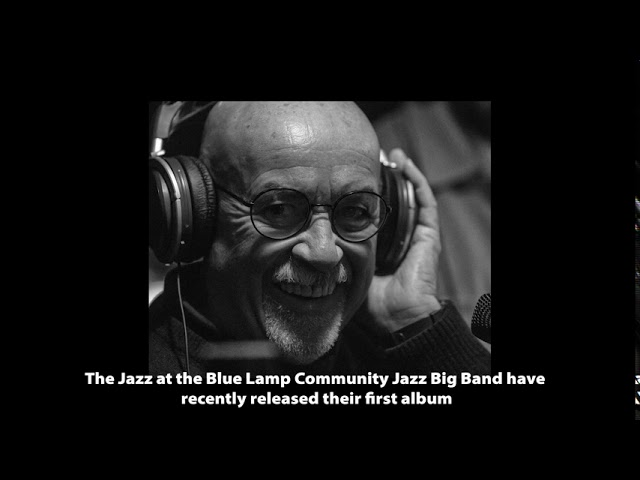 Jazz at the Blue Lamp - a retrospective