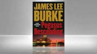 James Lee Burke: Pegasus Descending