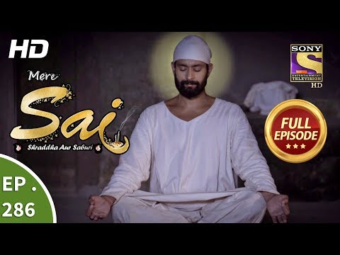 Mere Sai - Ep 286 - Full Episode - 29th October, 2018 Mp3