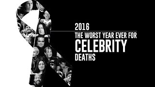 2016: The Worst Year Ever For Celebrity Deaths | Fact Picks