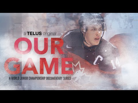 Our Game : A World Junior Championship Documentary - Part 3