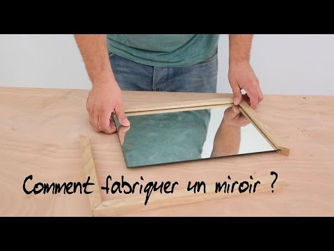 comment fabriquer un miroir youtube. Black Bedroom Furniture Sets. Home Design Ideas
