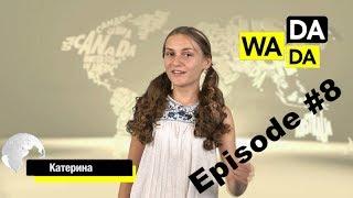 WADADA News for Kids - Episode #8