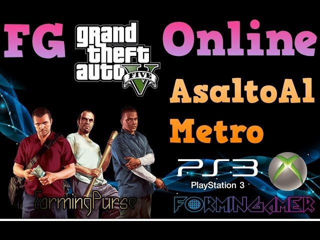 GTA V Online ASALTO AL METRO con VEGETTA777 Travel Video
