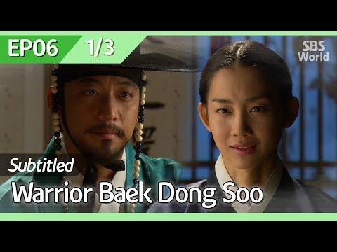 [CC/FULL] Warrior Baek Dong Soo EP06 (1/3) | 무사백동수