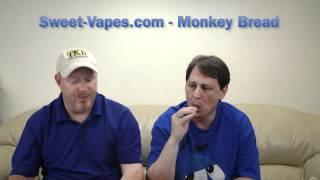 Juice Review - Monkey Bread - Sweet-vapes