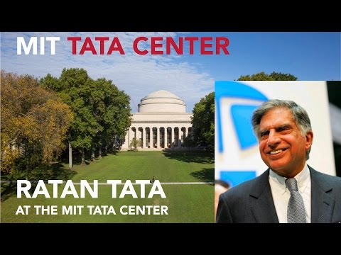Ratan Tata at the MIT Tata Center