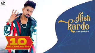 Aish Karde : NAV SANDHU (Official Video) New Punjabi Song | Latest Punjabi Song 2019 | Music Factory