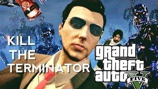 GTA 5 Online with RezZaDude - KILL THE TERMINATOR !