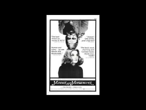 minnie and moskowitz 1971 vidimovie