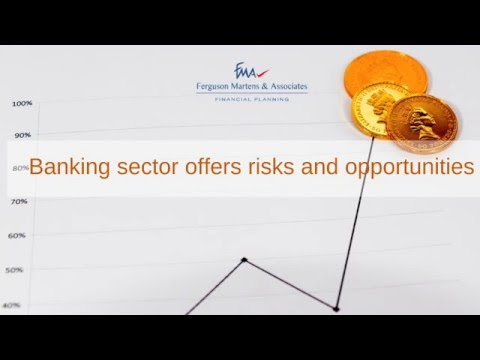 Australian Banking sector; risks and opportunities