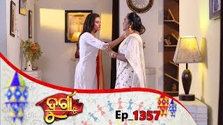 Durga | Full Ep 1357 | 13th Apr 2019 | Odia Serial - TarangTV