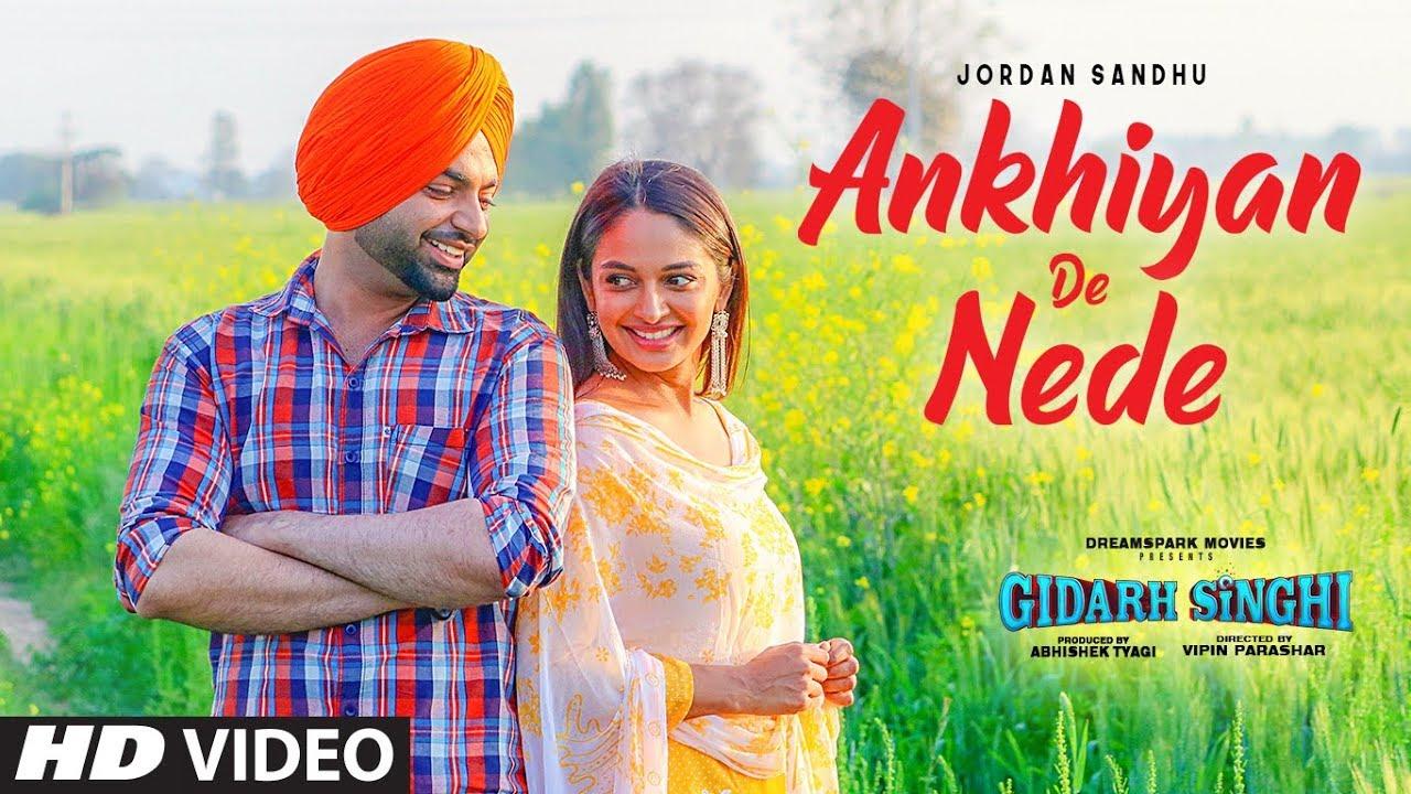 Ankhiyan De Nede (Full Song) Jordan Sandhu | Gidarh Singhi | Rubina Bajwa | Latest Punjabi Song 2019