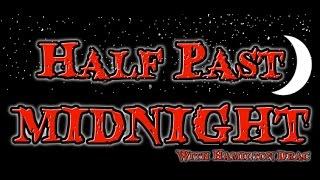 Half Past Midnight EP #1: Halloween & Liam Neeson?