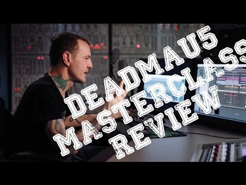 Deadmau5 Masterclass Review | WHAT TO EXPECT/IS IT WORTH IT?! |