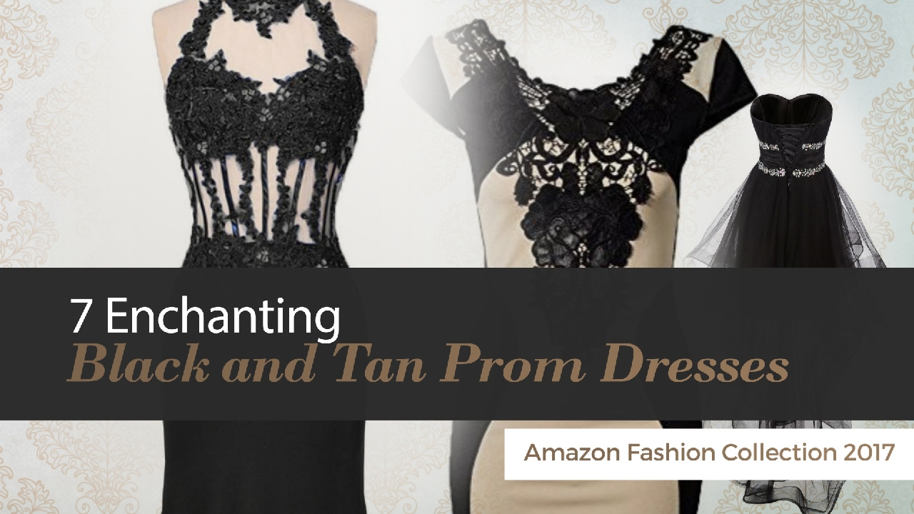 Tan and Black Prom Dresses 2017