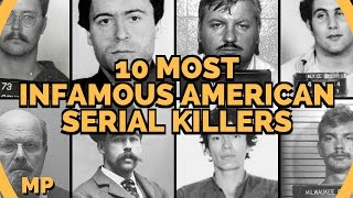 10 Most Infamous American Serial Killers
