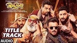 Full Audio: Pagalpanti Title Track | Anil, John, Ileana, Arshad, Urvashi, Pulkit,Kriti | Sajid-Wajid