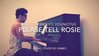 Alle Farben ft. YOUNOTUS - Please Tell Rosie (Piano Cover + Sheets)