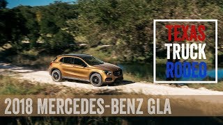 2018 Mercedes-Benz GLA 250 4Matic Review from the Texas Truck Rodeo
