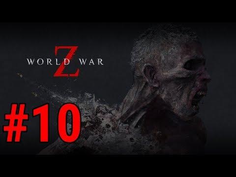 [Episode 10] World War Z PS4 Gameplay [In Soviet Russia...]