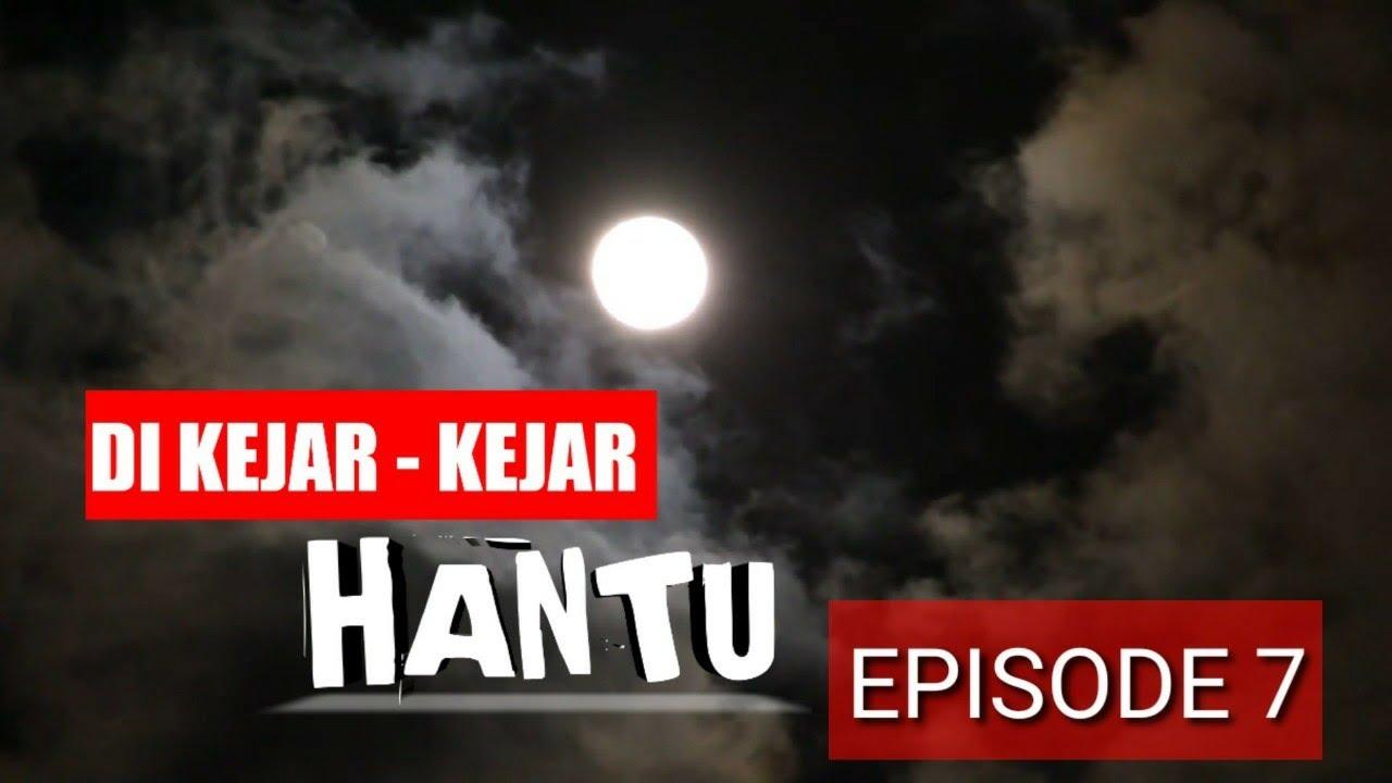 Download DI KEJAR-KEJAR HANTU Episode 7 - film ngapak tegal