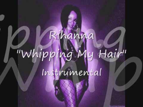 Rihanna - Whipping My Hair(Instrumental) - Dark Angel - Musicmayhem.tk