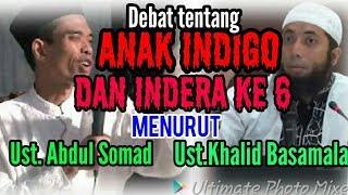 Anak Indigo dan Indera ke 6 Menurut ust.Abdul Somad dan Ustadz Khalid Basamalah