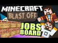 Download Minecraft Mods - Blast Off! #77 JOBS BOARD MP3 song and Music Video