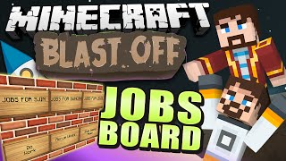 Minecraft Mods - Blast Off! #77 JOBS BOARD